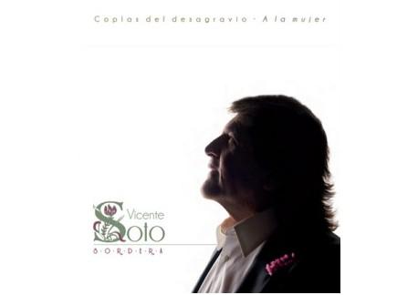 Vicente Soto Sordera - Coplas del desagravio. A la mujer (CD)