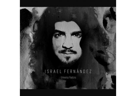 Israel Fernández - Universo Pastora (CD)