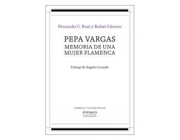 Pepa Vargas - Memoria de una mujer flamenca (libro)