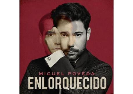 Miguel Poveda - Enlorquecido