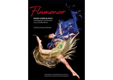 Cristina Cruces - Flamenco. NEGRO SOBRE BLANCO. (book))