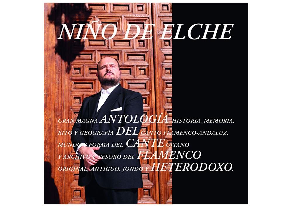 nio de elche antologa del cante flamenco heterodoxo 2cds - Niño de Elche - Antología del Cante Flamenco Heterodoxo (2018)