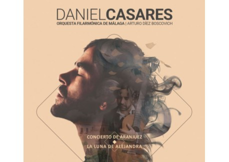 Daniel Casares - Orquesta Filarmónica de Málaga (CD)