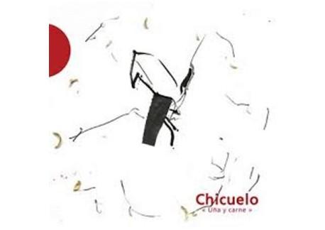 Chicuelo - Uña y carne (CD)