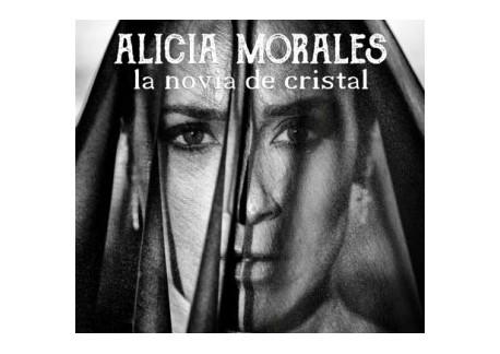 Alicia Morales - La novia de cristal (CD)