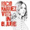 Rocio Marquez - Visto en El Jueves (CD)