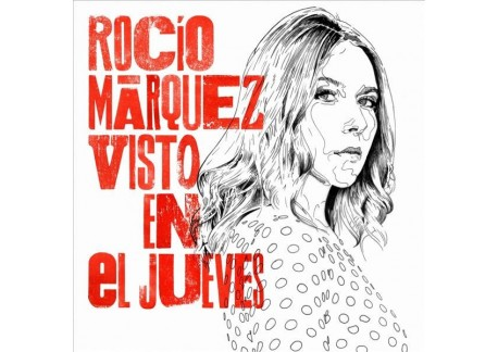 Rocio Marquez - Visto en El Jueves (Vinilo)