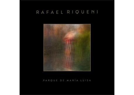 Rafael Riqueni - Parque De María Luisa (Vinilo)