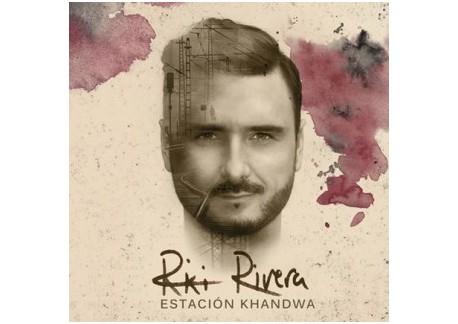 Riki Rivera - Estación Khandwa (CD)