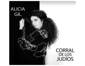 Alicia Gil - Corral de los Judios (CD)