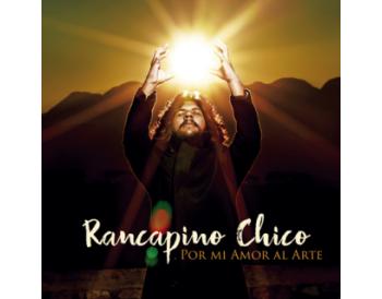 Rancapino Chico - Por mi amor al arte (CD)