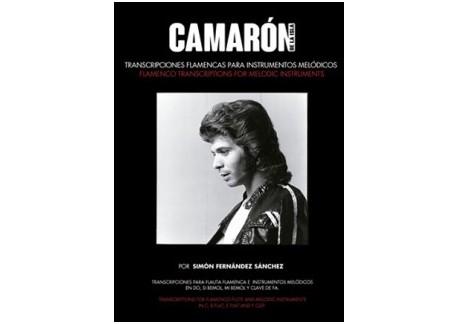 Camarón de la Isla, transcripciones flamencas para instrumentos melódicos  (Libro)