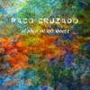 Paco Cruzado - El alma en mis manos (CD)