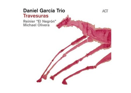Daniel Garcia Trio - Travesuras (CD)