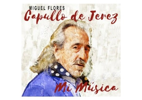 Capullo de Jerez - Mi música (CD)