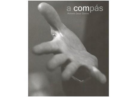 A compás - Antonio Jesús García (Libro)