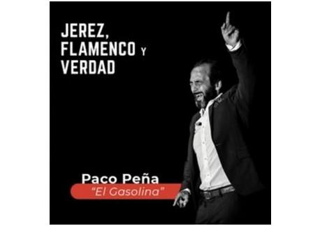 """Paco Peña """"El gasolina"""" - Jerez, flamenco y verdad. (CD)"""