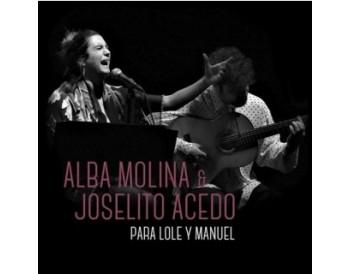 Alba Molina & Joselito Acedo - Para Lole y Manuel (CD)