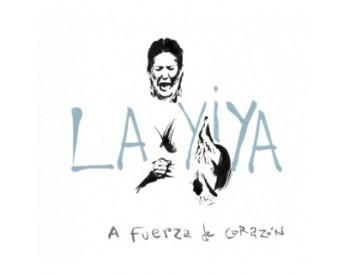 La Yiya - A fuerza de corazón (CD)