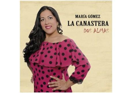 """María Gómez """"La Canastera"""" - Dos almas (CD)"""