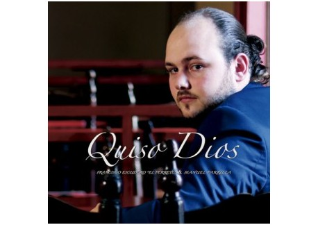 """Francisco Escudero """"El Perrete"""" y Manuel Parrilla - Quiso Dios (CD)"""