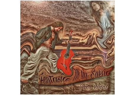 Paco Vidal - Fantasia de un sueño (CD)