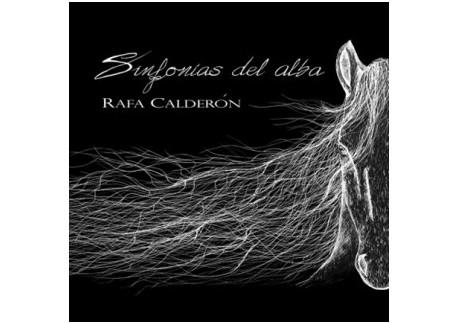 Rafa Calderón - Sinfonías del alba (CD)