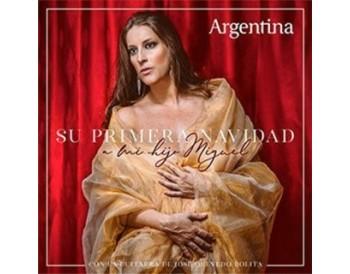 Argentina - Su primera Navidad. A mi hijo Miguel (CD)