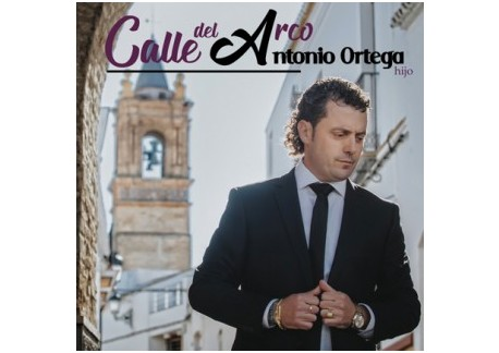 Antonio Ortega Hijo - Calle del Arco (CD)