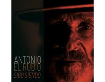 """Antonio """"El Rubio"""" - Sigo siendo (CD)"""
