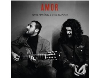 Israel Fernández & Diego del Morao - Amor (CD)