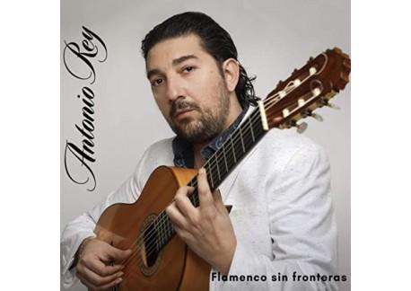 Antonio Rey - Flamenco sin fronteras (CD)