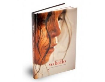 Yo bailo - María Moreno / Susana Girón (Libro)