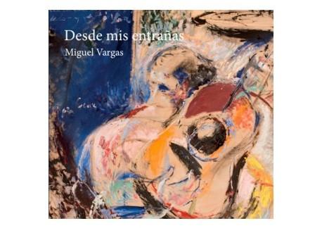 Desde mis entrañas - Miguel Vargas (CD)