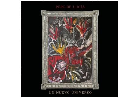 Pepe de Lucía - Un nuevo universo (CD)