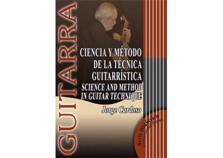 Ciencia y Método de la Técnica Guitarrística