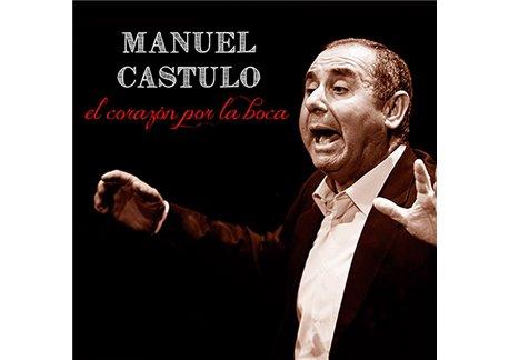 Manuel Castulo - El corazón por la boca