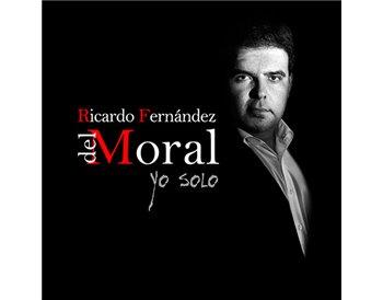 Ricardo Fernández del Moral - Yo solo