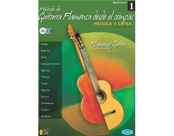 Método de guitarra flamenca desde el compás vol.1 (book + cd