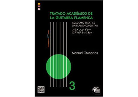 Tratado Académico de la Guitarra Flamenca Vol 3