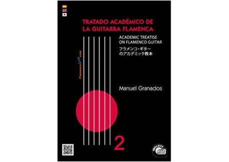 Tratado Académico de la Guitarra Flamenca Vol 2 - Libro + CD