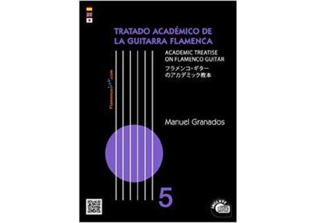 Tratado Académico de la Guitarra Flamenca Vol 5 + CD