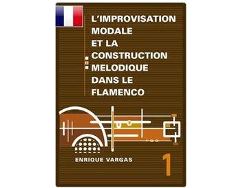"""Livre 1: """"Les aspects mélodiques et harmoniques des sept modes naturels"""""""