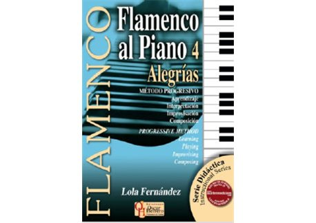 Método didáctico. FLAMENCO AL PIANO 4 ALEGRÍAS