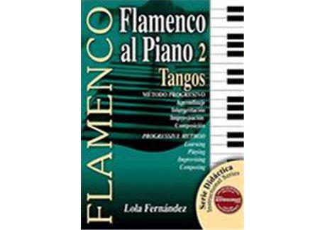 Método didáctico. Flamenco al piano 2. Tangos