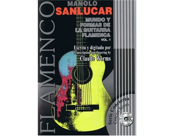 Mundo y formas de la guitarra flamenca. vol.1 + CD