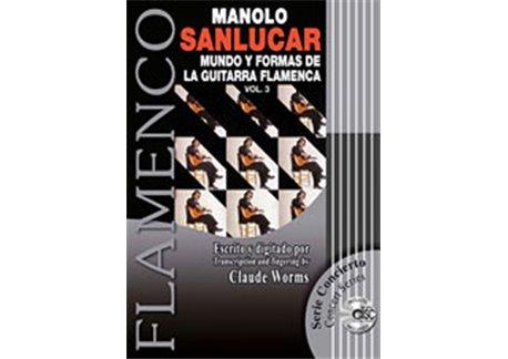 Mundo y formas de la guitarra flamenca. vol 3 + CD