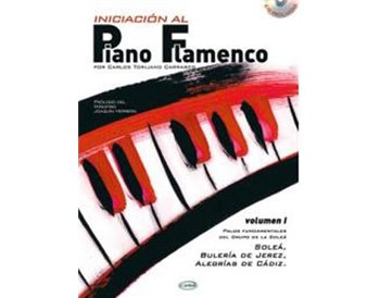 Iniciación al Piano Flamenco v. I + CD