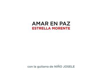 Estrella Morente - Amar en Paz