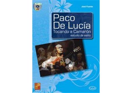 PACO DE LUCIA, TOCANDO A CAMARÓN Estudio de estilo  + CD